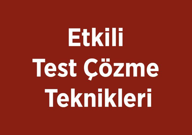 Etkili Test Çözme Teknikleri